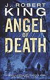 Angel of Death (0007327978) by King, J. Robert