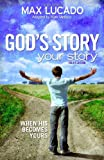 img - for God's Story, Your Story: Youth Edition: When His Becomes Yours (Story, The) book / textbook / text book