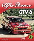 Hervé Bouchot Alfa Romeo GTV 6 : De la route à la piste