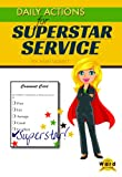 img - for Daily Actions for Superstar Service book / textbook / text book