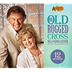 Bill and Gloria Gaither - The Old Rugged Cross CD