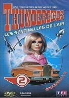 Thunderbirds: les sentinelles de l'air