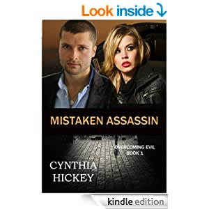 MISTAKEN ASSASSIN (A Christian Romantic Suspense) (Book 1, Overcoming Evil)