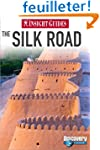 Insight Guides: The Silk Road