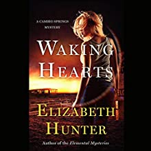 Waking Hearts Audiobook by Elizabeth Hunter Narrated by Liisa Ivary