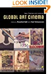 Global Art Cinema: New Theories and H...