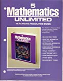 Mathematics Unlimited Teachers Resource Book - Grade 5