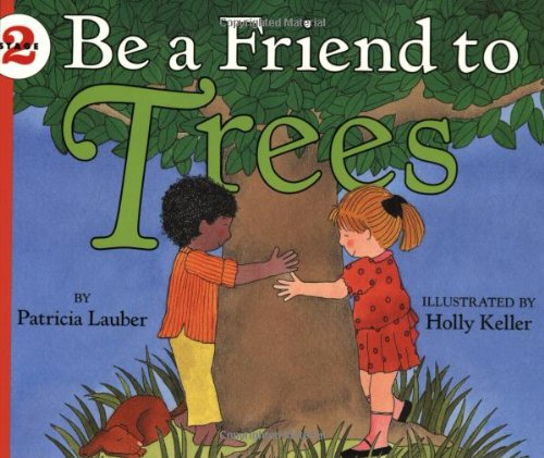 Be A Friend To Trees (Let'S-Read-And-Find-Out, Stage 2) front-1072060
