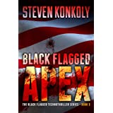Black Flagged Apex (The Black Flagged Technothriller Series)