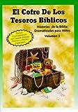 El Cofre de los Tesoros Biblicos: Volumen 3 (Historias de la Biblia) (Spanish Edition)
