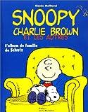echange, troc Claude Moliterni - Snoopy, Charlie Brown et les autres : L'album de famille de Schulz