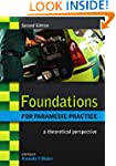 Foundations for Paramedic Practice: A...
