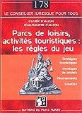 echange, troc Olivier d' Auzon, Jean-Philippe d' Auzon - Parc de loisirs, activités touristiques : les règles du jeu : Stratégies touristiques, montages de projets, financements, cr