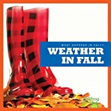 img - for Weather in Fall (Bullfrog Books: What Happens in Fall?) book / textbook / text book