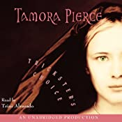 Trickster's Choice | [Tamora Pierce]