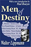 Men of Destiny (0765805146) by Lippmann, Walter