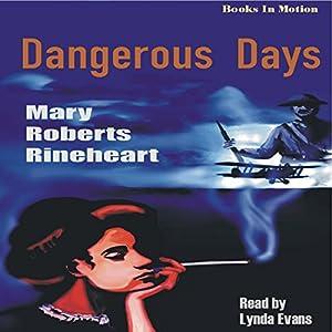 Dangerous Days Audiobook