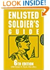 Enlisted Soldier's Guide: 6th Edition