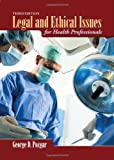 img - for Legal And Ethical Issues For Health Professionals BOOK ONLY book / textbook / text book