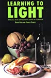 Learning to Light: Easy and Affordable Techniques for the Photographer (0817441794) by Hicks, Roger