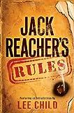 Jack Reachers Rules (Jack Reacher Novels)