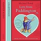 Love from Paddington Hörbuch von Michael Bond Gesprochen von: Hugh Bonneville