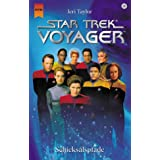 "Star Trek. Voyager, Bd. 20: Schicksalspfadevon ""Jeri Taylor"""