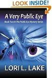 A Very Public Eye