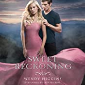 Sweet Reckoning: Sweet Trilogy, Book 3 | [Wendy Higgins]