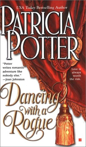 Dancing with a Rogue (Berkley Sensation), PATRICIA POTTER