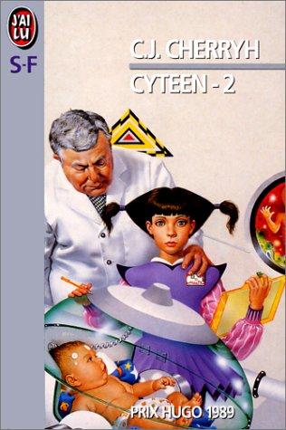 Cyteen, tome 2