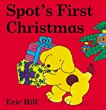 Eric Hill Spot's First Christmas Board Book (Coloured Cover) (Spot flap books)