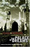 The Palace of Dreams (1559704160) by Kadare, Ismail