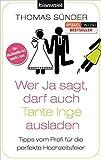 Wer Ja sagt, darf auch Tante Inge ausladen: Tipps vom Profi f�r die perfekte Hochzeitsfeier