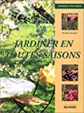 Jardiner en toutes saisons