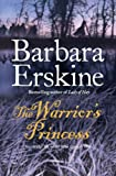 Barbara Erskine The Warrior's Princess