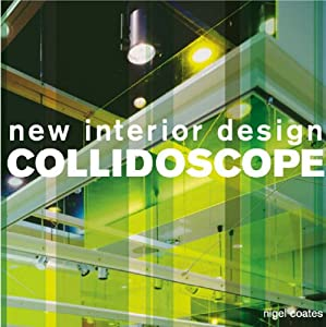 Collidoscope: Interior Design from Laurence King Publishing