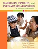 Marriages, Families, and Intimate Relationships, Books a la Carte Plus MyFamilyLab (2nd Edition) (0205628907) by Williams, Brian K.