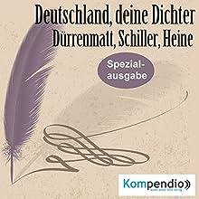 Deutschland, deine Dichter: Dürrenmatt, Schiller, Heine Hörbuch von Alessandro Dallmann Gesprochen von: Michael Freio Haas