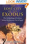 Lost City Of The Exodus: The Archaeol...