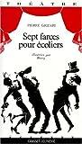 echange, troc Pierre Gripari - Sept farces pour écoliers