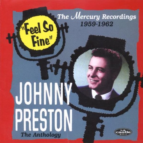 JOHNNY PRESTON - Feel So Fine: The Anthology - Zortam Music