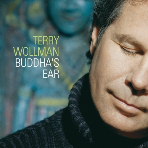 Buddha's Ear by Terry Wollman (2011) Audio CD by Terry Wollman