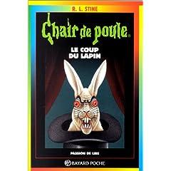 Lamelodiedeslivres le coup du lapin chair de poule - Coup du lapin indemnisation assurance ...