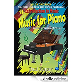 Introduction to Music: Music for Piano. Designed for Piano and Keyboard