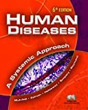img - for Human Diseases: A Systemic Approach (6th Edition) book / textbook / text book