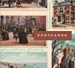 Postcards: Ephemeral Histories of Mod...