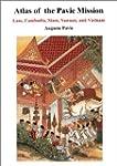 Atlas of the Pavie Mission: Laos, Cam...