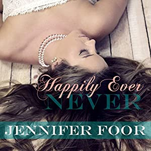 Happily Ever Never Audiobook