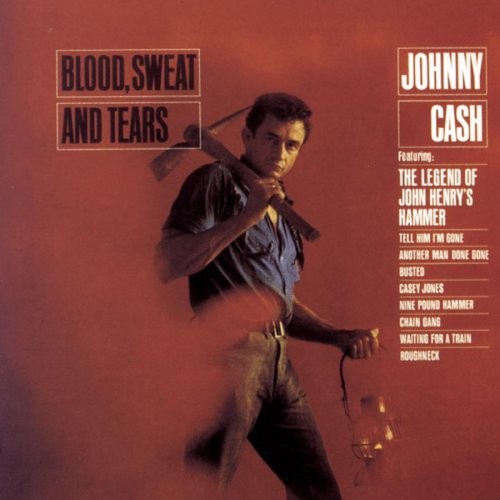 Johnny Cash - Blood,Sweat & Tears - Zortam Music